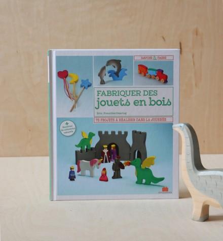 Livre - Fabriquer des jouets en bois